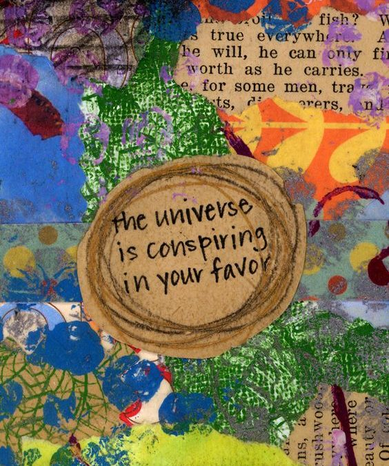 Scrapbook page with text The Universe is conspiring in your favor - embrace serendipity Lara Heacock