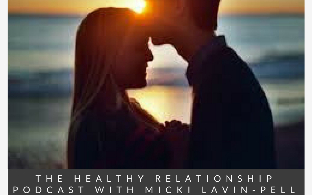 Couple at beach at sunset above text The healthy relationship podcast What is it That Stops People From Committing and Keeps So Many Single?