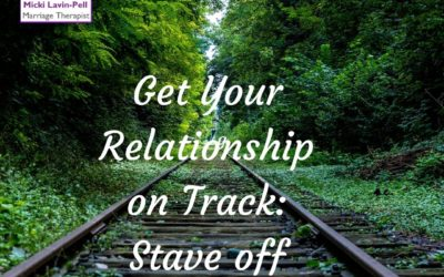 Get Your Relationship on Track: Stave off Criticism